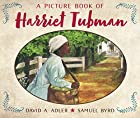 A Picture Book of Harriet Tubman by David A.…