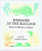 Messages in the Mailbox: How to Write a…