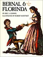 Bernal and Florinda: A Spanish Tale by Eric…