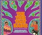 The Tree That Rains: The Flood Myth of the…