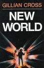 New World by Gillian Cross