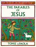 De Paola, Tomie: The Parables of Jesus