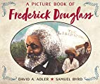 A Picture Book of Frederick Douglass by…