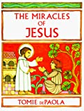 De Paola, Tomie: The Miracles of Jesus