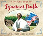 A Picture Book of Sojourner Truth (Picture…
