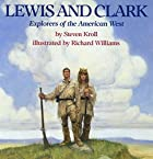Lewis and Clark: Explorers of the American…