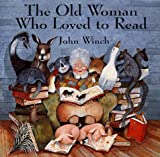 Winch, John: The Old Woman Who Loved to Read