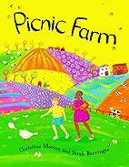 Picnic Farm by Christine Morton