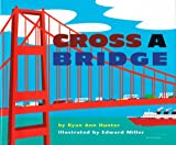 Hunter, Ryan Ann: Cross a Bridge