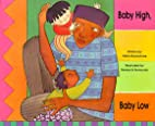 Baby High, Baby Low by Stella Blackstone