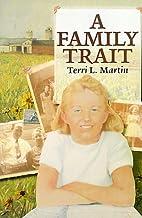 A Family Trait by Terri Martin