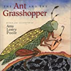 The Ant and the Grasshopper by Amy Lowry…