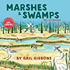 Marshes & Swamps by Gail Gibbons