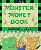 The Monster Money Book by Loreen Leedy