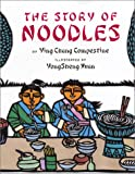 Compestine, Ying Chang: The Story of Noodles