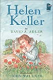 David A. Adler: Helen Keller (A Holiday House Reader, Level 2)