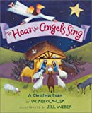 Nikola-Lisa, W.: To Hear the Angels Sing: A Christmas Poem
