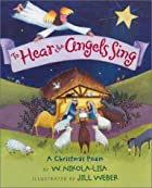 To Hear the Angels Sing: A Christmas Poem by…