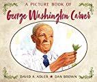 A Picture Book of George Washington Carver…
