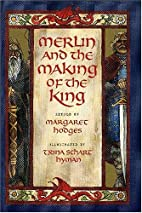 Merlin and the Making of the King by…