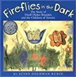 Rubin, Susan Goldman: Fireflies in the Dark