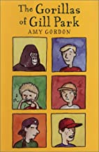 The Gorillas of Gill Park by Amy Gordon