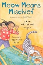 Meow Means Mischief by Ann Whitehead Nagda