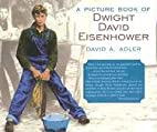 A Picture Book of Dwight David Eisenhower by…