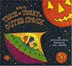 How to Trick or Treat in Outer Space by…