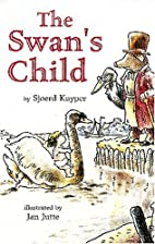 The Swan's Child by Dutch Cooper