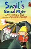 Paul, Ann Whitford: Snail's Good Night (Holiday House Reader: Level 2)