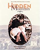 Hidden on the Mountain: Stories of Children…