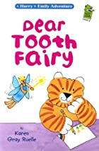 Dear Tooth Fairy (Harry and Emily…