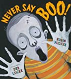 Pulver, Robin: Never Say Boo!