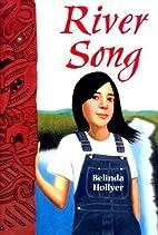 River Song by Belinda Hollyer