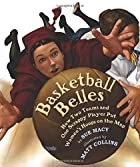 Basketball Belles: How Two Teams and One…