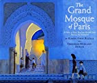 The Grand Mosque of Paris: A Story of How…