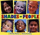 Shades of People by Shelley Rotner