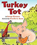 Turkey Tot by George Shannon