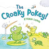 Ethan Long: Croaky Pokey!