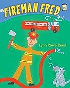 Fireman Fred (I Like to Read®) by Lynn…