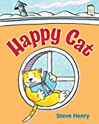 Happy Cat (I Like to Read®) by Steve Henry