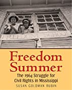 Freedom Summer: The 1964 Struggle for Civil…