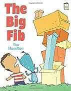 The Big Fib (I Like to Read) by Tim Hamilton