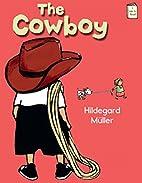 The Cowboy (I Like to Read) (I Like to Read…