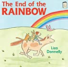 The End of the Rainbow (I Like to Read) by…