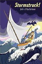 Stormstruck! by John Macfarlane