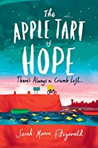 The Apple Tart of Hope by Sarah Moore…