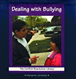 Johnston, Marianne: Dealing With Bullying