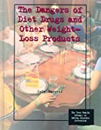 The Dangers of Diet Drugs and Other…